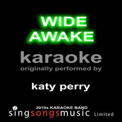 Cover image for Wide Awake (Originally Performed By Katy Perry) [Karaoke Audio Version]