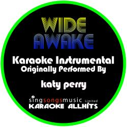 Cover image for Wide Awake (Originally Performed By Katy Perry) [Instrumental Version]