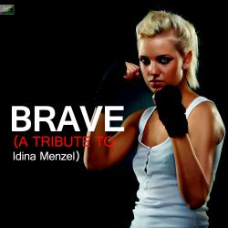 Cover image for Brave (A Tribute to Idina Menzel)