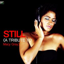 Cover image for Still - A Tribute to Macy Gray