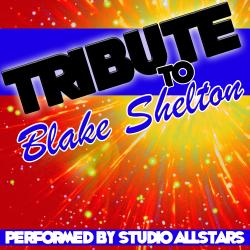 Cover image for Tribute to Blake Shelton