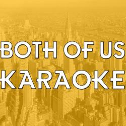 Cover image for Both of Us (In the Style of BoB) [Karaoke Version]