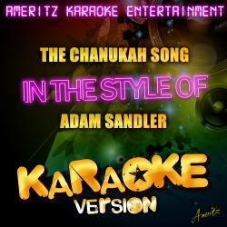 Cover image for The Chanukah Song (In the Style of Adam Sandler) [Karaoke Version] - Single
