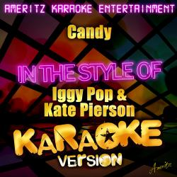 Cover image for Candy (In the Style of Iggy Pop & Kate Pierson) [Karaoke Version] - Single
