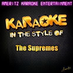 Cover image for Karaoke (In the Style of the Supremes)