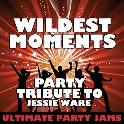 Cover image for Wildest Moments (Party Tribute to Jessie Ware) - Single