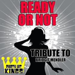 Cover image for Ready or Not (Tribute to Bridgit Mendler) - Single