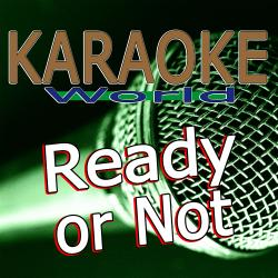 Cover image for Ready or Not (Originally Performed By Bridgit Mendler) [Karaoke Version]