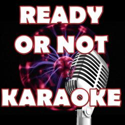 Cover image for Ready or Not (In the Style of Bridgit Mendler) [Karaoke Version]