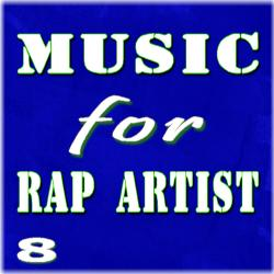 Cover image for Music for Rap Artist, Vol. 8