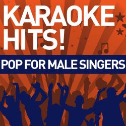 Cover image for Karaoke Hits!: Pop for Male Singers