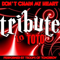 Cover image for Don't Chain My Heart: Tribute to Toto