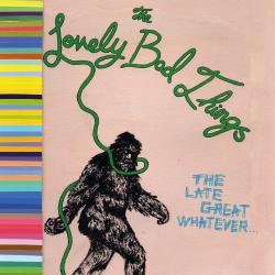 Cover image for The Late Great Whatever