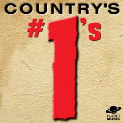 Cover image for Country's #1s: Songs Made Famous By the Best Country Stars of Yesterday and Today