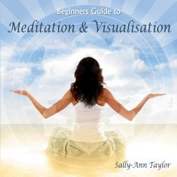 Cover image for Beginners Guide to Meditation & Visualisation