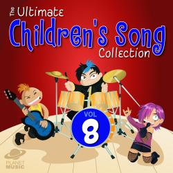 Cover image for The Ultimate Children's Song Collection, Vol. 8