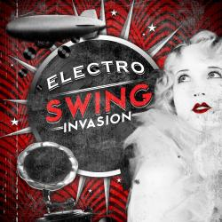 Cover image for Electro Swing Invasion