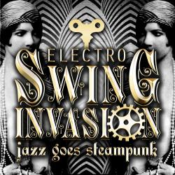 Cover image for Jazz Goes Steampunk! Electro Swing Invasion
