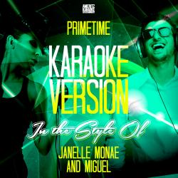 Cover image for Primetime (In the Style of Janelle Monae and Miguel) [Karaoke Version] - Single