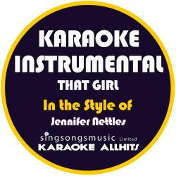 Cover image for That Girl (In the Style of Jennifer Nettles) [Karaoke Instrumental Version] - Single