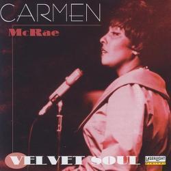 Cover image for Ladies of Jazz - Carmen Mcrae, Velvet Soul