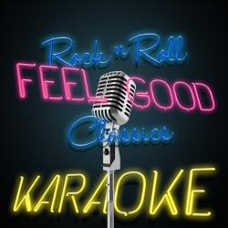 Cover image for Rock n Roll Feel Good Classics Karaoke
