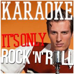 Cover image for Karaoke - It's Only Rock 'N' Roll!