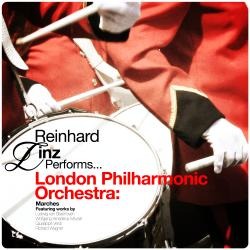 Cover image for Reinhard Linz Conducts... London Philharmonic Orchestra: Marches