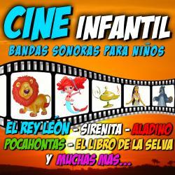 Cover image for Cine Infantil, Bandas Sonoras para Niños