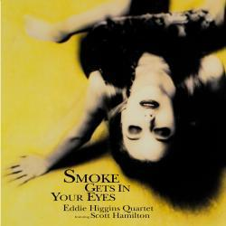 Cover image for Smoke Gets in Your Eyes (feat. Scott Hamilton)