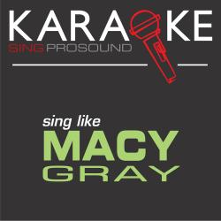 Cover image for Karaoke in the Style of Macy Gray
