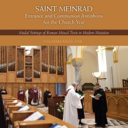 Cover image for St. Meinrad Entrance and Communion Antiphons for the Church Year