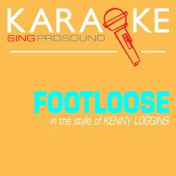Cover image for Footloose (In the Style of Kenny Loggins) [Karaoke Version]