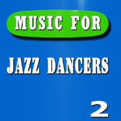 Cover image for Music for Jazz Dancers, Vol. 2 (Instrumental)