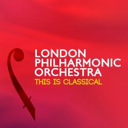 Cover image for London Philharmonic Orchestra: This Is Classical