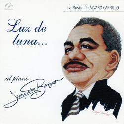 Cover image for Luz de Luna (La Música de Álvaro Carrillo)