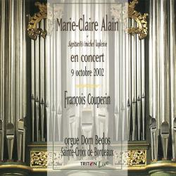 Cover image for Couperin: Marie-Claire Alain et SagittariVs en concert - 9 octobre 2002