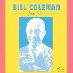 Cover image for Bill Coleman Plus Four