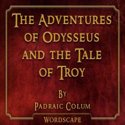 Cover image for The Adventures of Odysseus and the Tale of Troy (By Padraic Colum)
