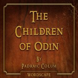 Cover image for The Children of Odin (By Padraic Colum)
