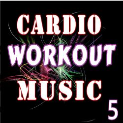 Cover image for Cardio Workout Music, Vol. 5 (Special Edition)
