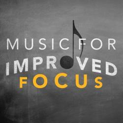 Cover image for Music for Improved Focus