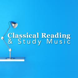 Cover image for Classical Reading and Study Music