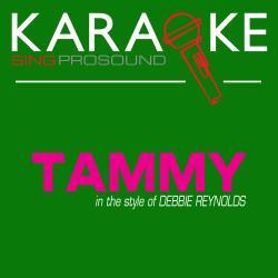 Cover image for Tammy (Originally Performed by Debbie Reynolds) [Karaoke Instrumental Version]
