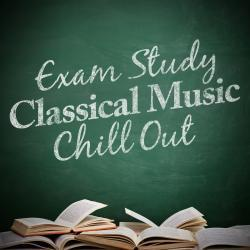Cover image for Exam Study Classical Music Chill Out