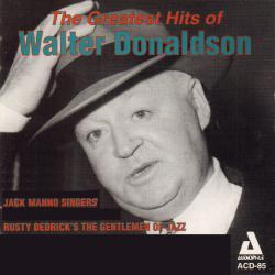 Cover image for The Greatest Hits of Walter Donaldson