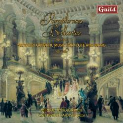 Cover image for Paraphrases Brillantes - Virtuoso Operatic Music for Flute and Piano