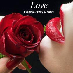 Cover image for Love - Beautiful Poetry and Music