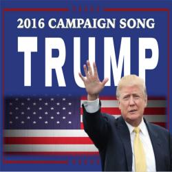 Cover image for Trump 2016 Campaign Song