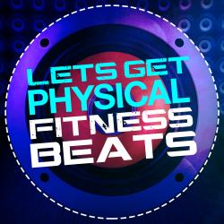 Cover image for Let's Get Physical: Fitness Beats
